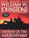 Destiny Of The Mountain Man (eBook): Mountain Man Series, Book 33